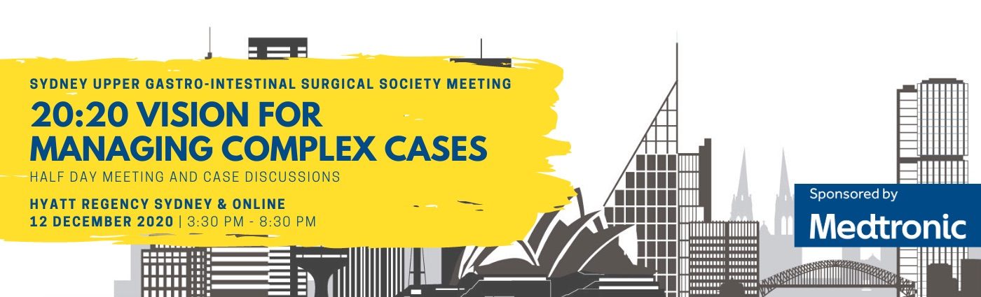 Sydney Upper Gastro-intestinal Surgical Society Meeting 2020